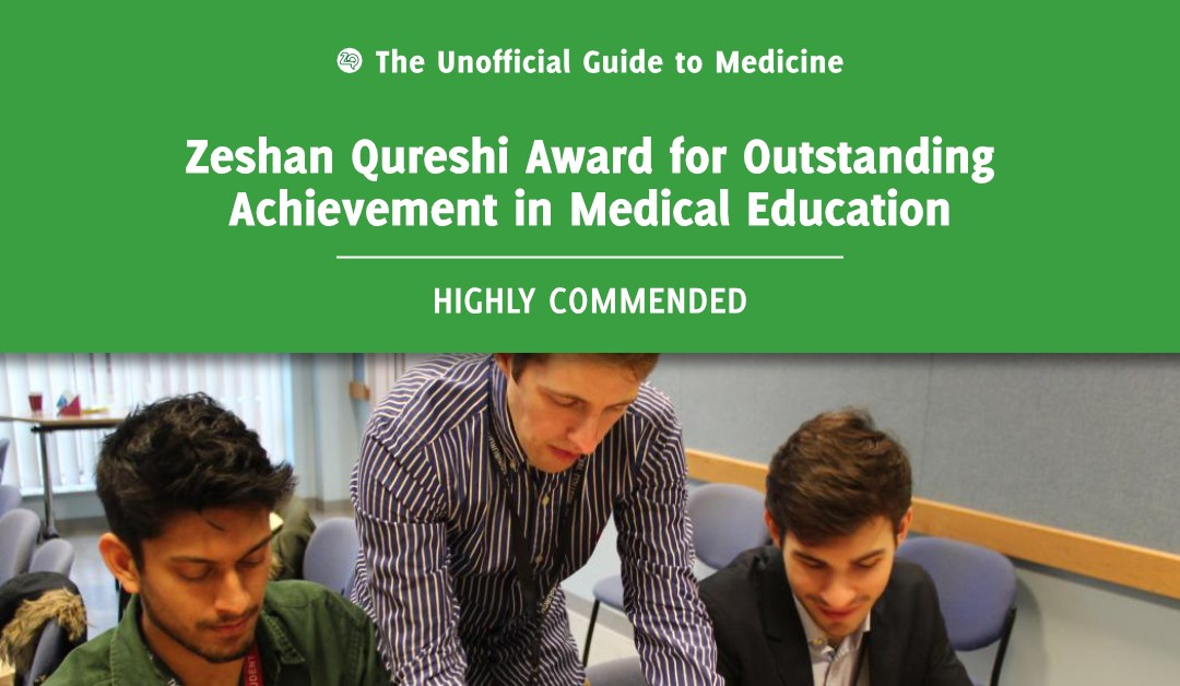 Zeshan Qureshi Award for Outstanding Achievement in Medical Education Highly Commended: James Olivier