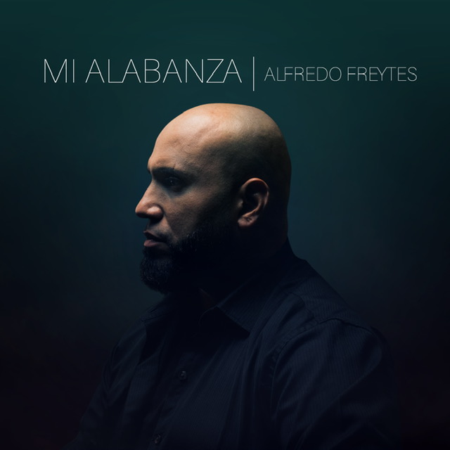 Alfredo Fraytes - Mi Alabanza - UnoRed