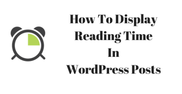 How To Display Reading Time In WordPress Posts