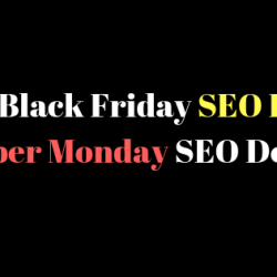 Best Black Friday SEO Deals : Cyber Monday SEO Deals