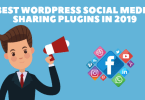 Best WordPress Social Media Sharing Plugins In 2019