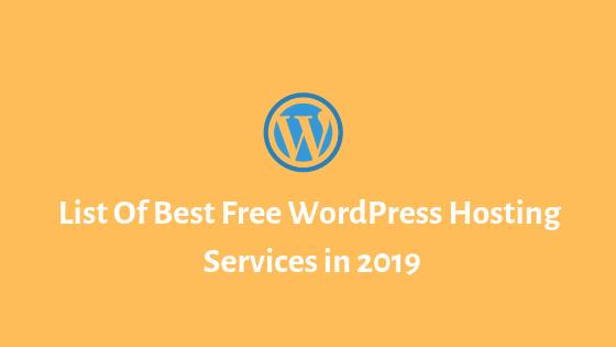 List Of Best Free WordPress Hosting Services in 2019