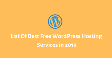 List Of Best Free WordPress Hosting Services in 2019