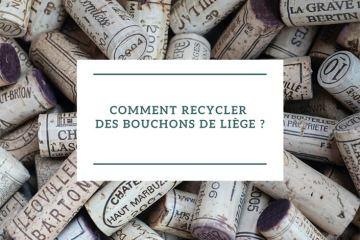 Comment recycler des bouchons de liège ?