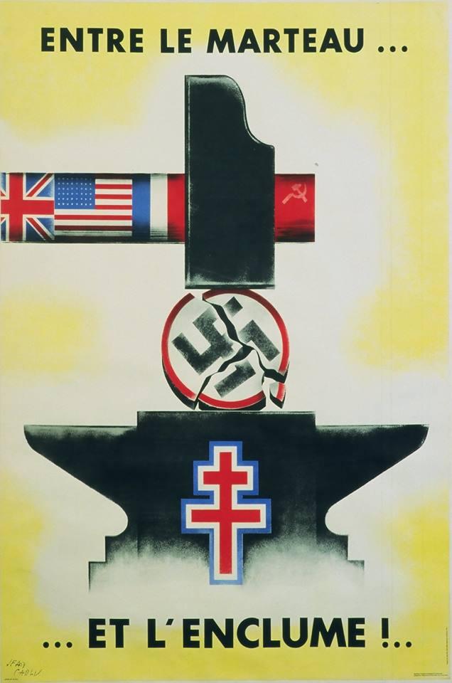 Entre le marteau et l'enclume, affiche de Jean Carlu pour les territoires français libérés en 1944. Un grand classique de l'affiche de propagande alliée par un illustrateur des plus célèbres. Et un bon exemple du consensus de 1944.