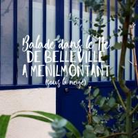Balade dans le 11e | De Belleville à Ménilmontant