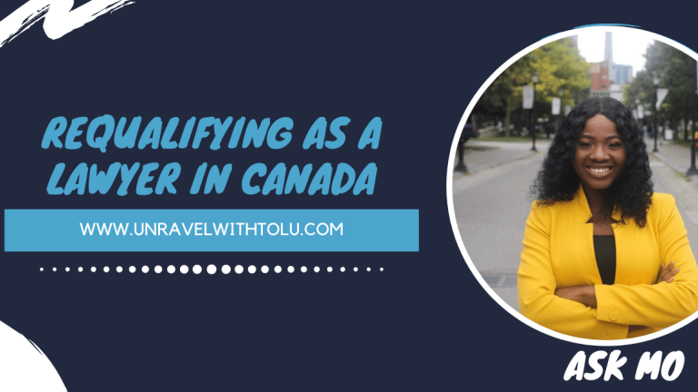 REQUALIFYING As A Lawyer In CANADA