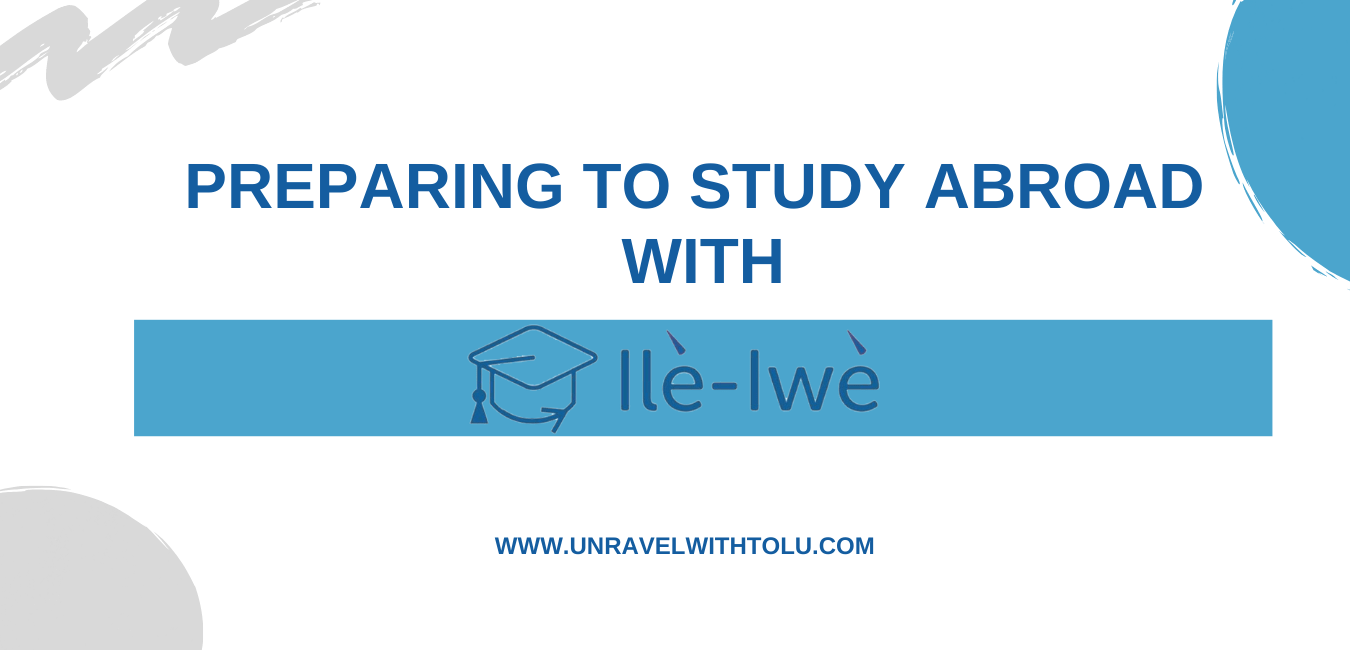 Guest-Feature-Preparing-to-study-abroad-with-ile-iwe