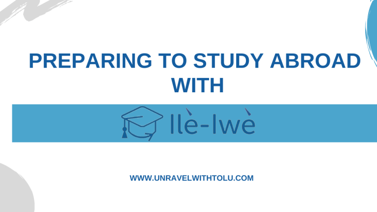 Guest Feature: Preparing To Study Abroad With Ile Iwe
