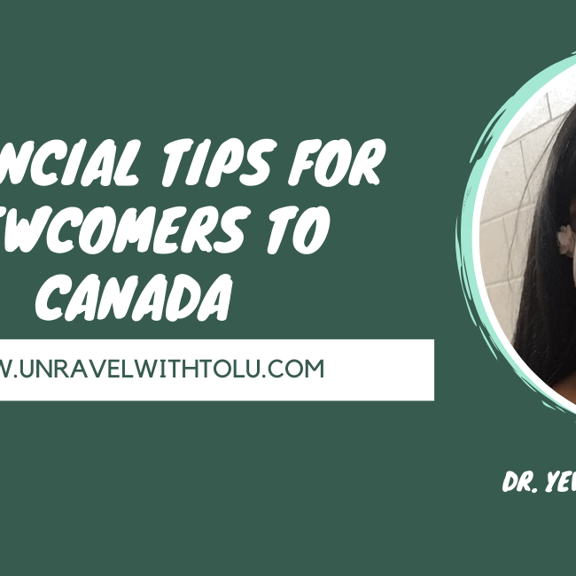 Financial Tips For Newcomers To Canada