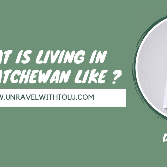 What is living in saskatchewan like