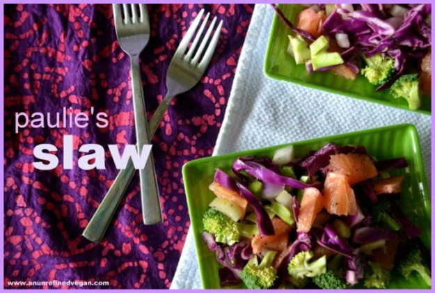 Paulie's Slaw An Unrefined Vegan