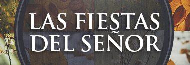 Las Fiestas Del Senor