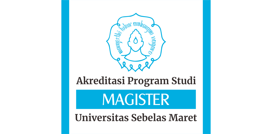 Akreditasi Program Studi di Program Magister UNS
