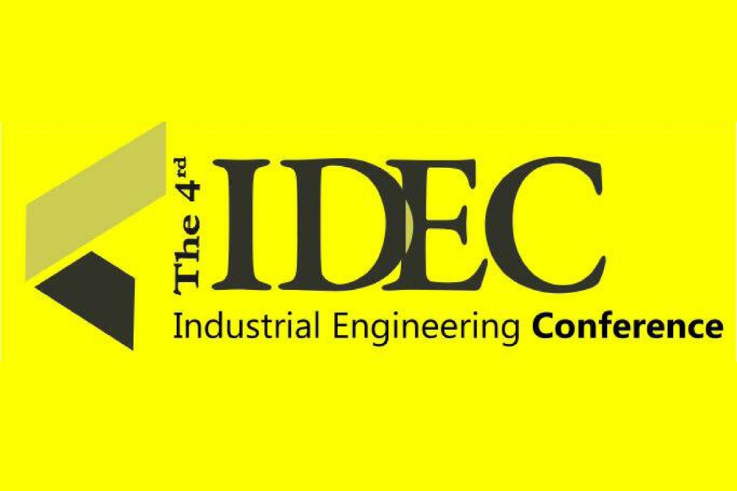 The 4th IDEC (Industrial Engineering Conference)
