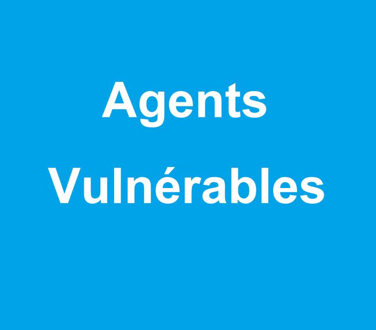Agents vulnérables /// Nouvelles mesures de protection des agents /// 2 novembre 2020