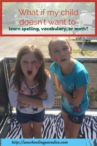 What if my child doesn't want to learn spelling, vocabulary