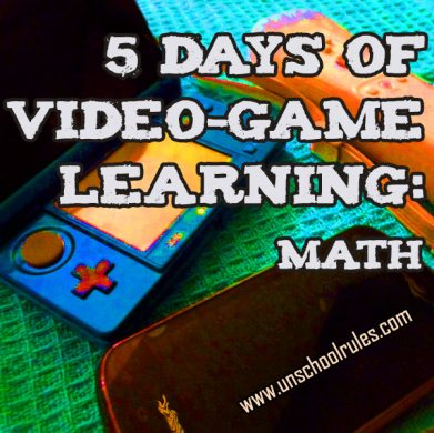 Digital currency  Video games for math   Unschool RULES 5 Days of Video Game Learning series  Video games that teach math skills