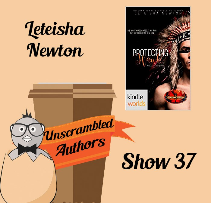 Unscrambled Authors Episode 37: Leteisha Newton on Kindle Worlds