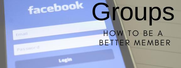 Be a better Facebook Group member