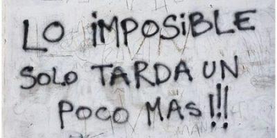 Lo imposible sólo tarda un poco más
