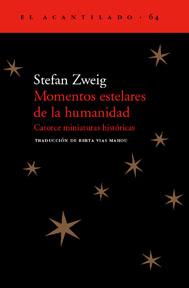 """Portada de """"Momentos estelares de la humanidad"""", de Stefan Zweig"""