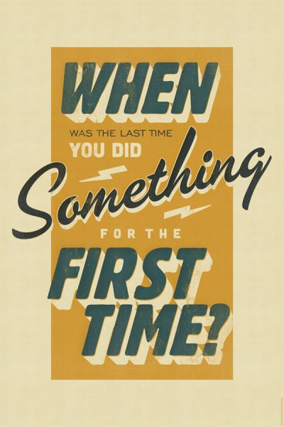 When was the last time you did something for the last time?