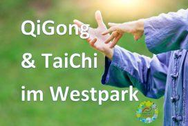 QiGong & TaiChi im westpark