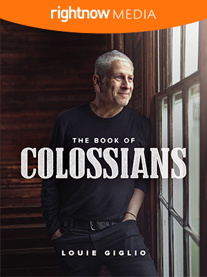 June/July 2020: COLOSSIANS |Louie Giglio