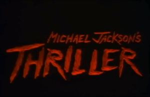 Michael Jackson's Song 'Thriller'