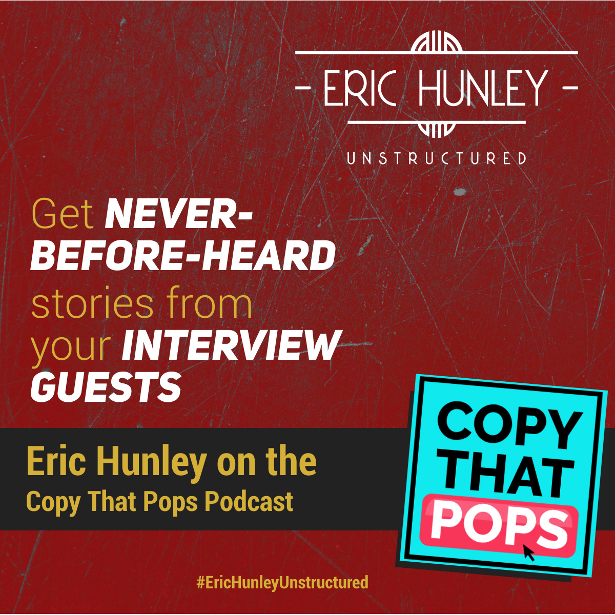 Eric Hunley Podcast Appearance Interviews - Copy That Pops Podcast Podcast Square Post