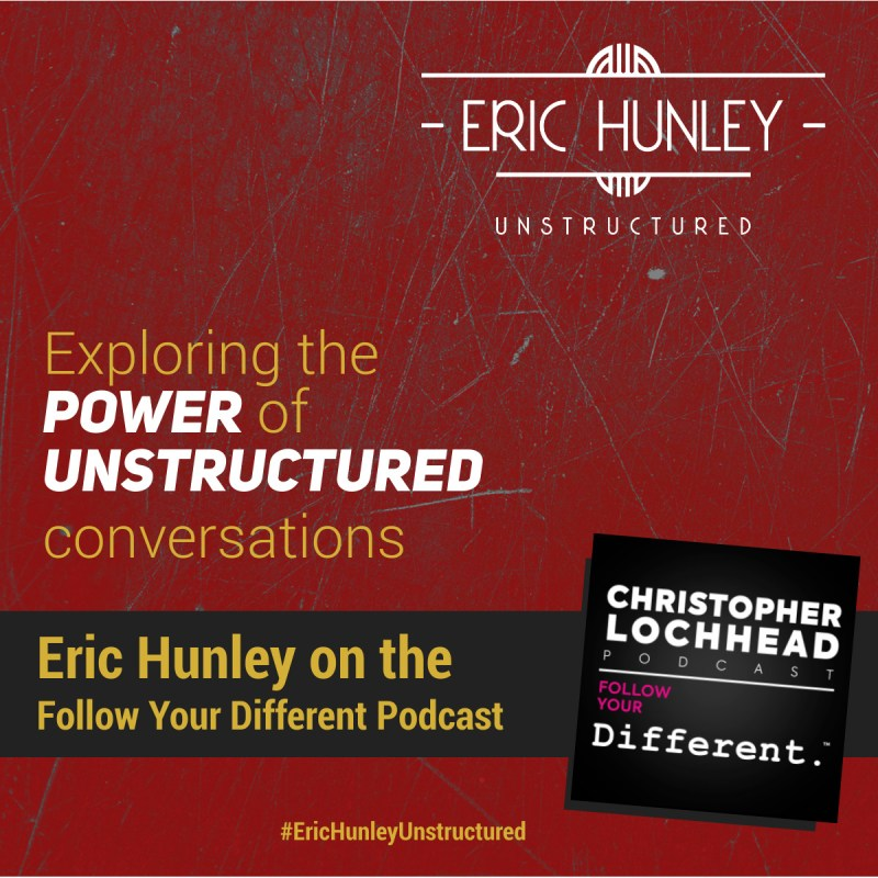 Eric Hunley Podcast Appearance Interviews - Follow Your Different Square Post