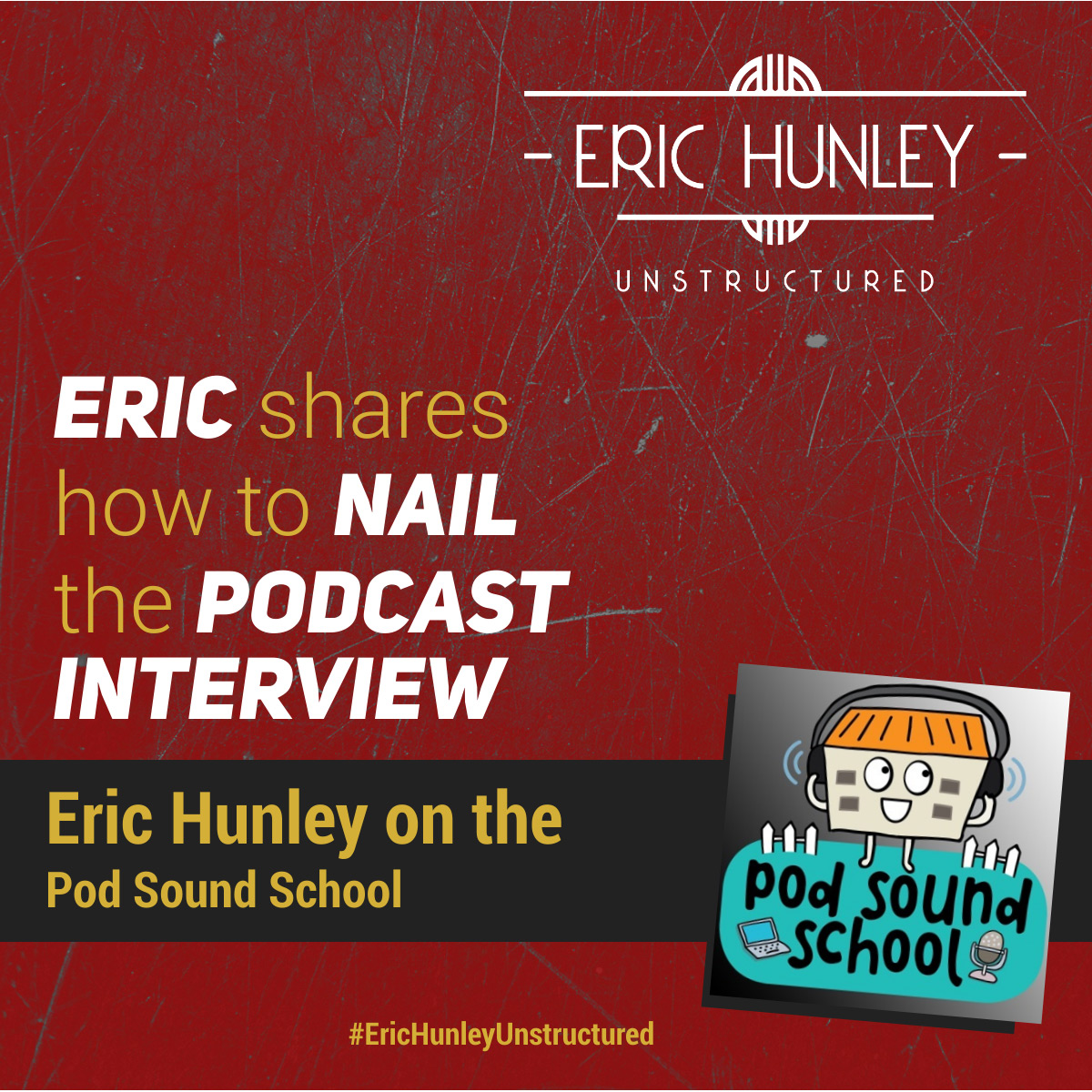 Eric Hunley Podcast Appearance Interviews - Pod Sound School Square Post