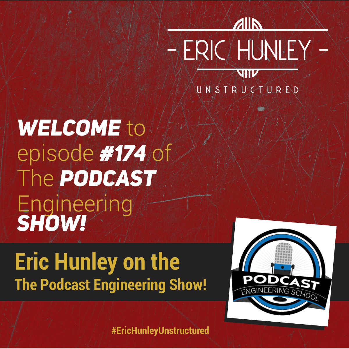 Eric Hunley Podcast Appearance Interviews - The Podcast Engineering Show! Square Post