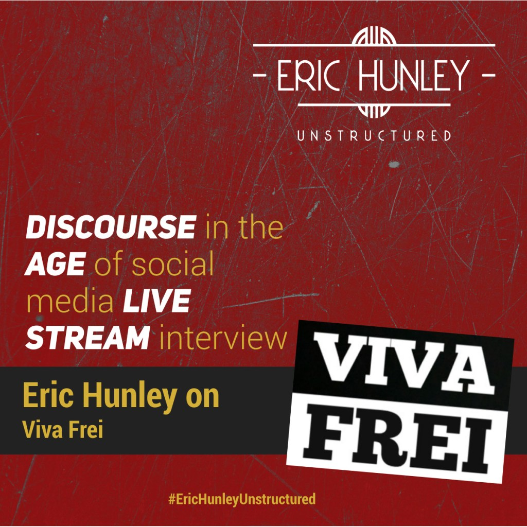 Eric Hunley Podcast Appearance Interviews - Viva Frei Square Post