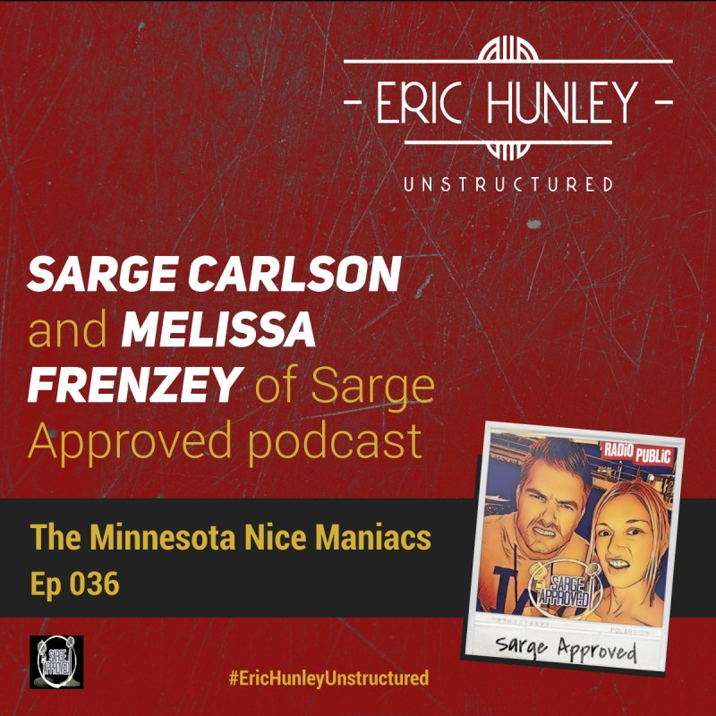 Eric Hunley Unstructured Podcast - 036 Sarge Approved Square Post