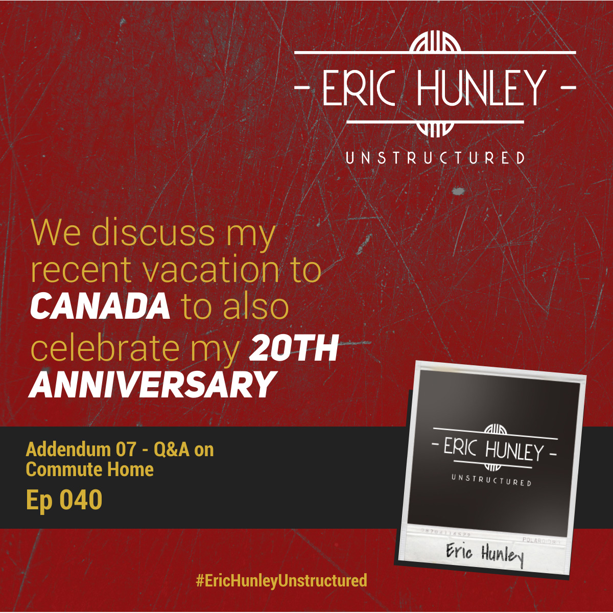 Eric Hunley Unstructured Podcast - 040 Addendum 07 Square Post