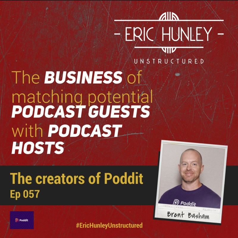 Eric Hunley Unstructured Podcast - 057 Brent Basham Square Post