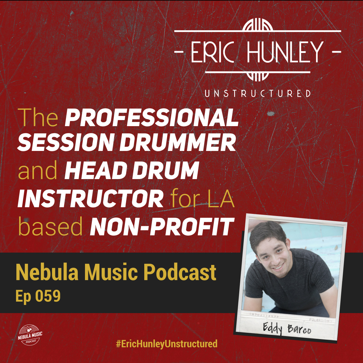 Eric Hunley Unstructured Podcast - 059 Eddy Barco Square Post