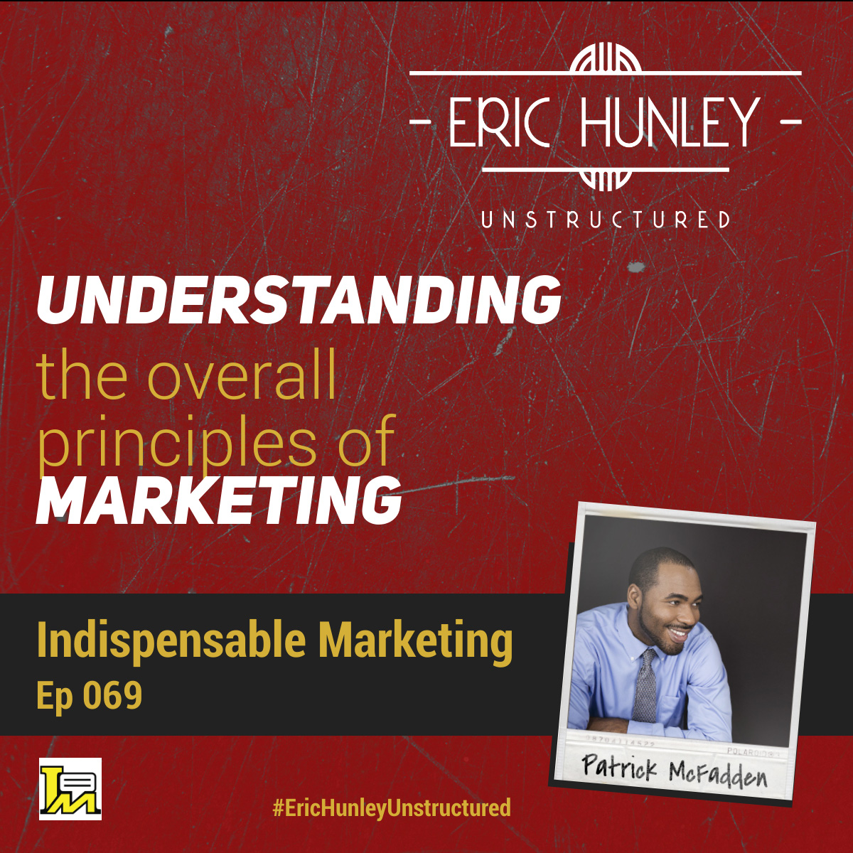 Eric Hunley Unstructured Podcast - 069 Patrick McFadden Square Post