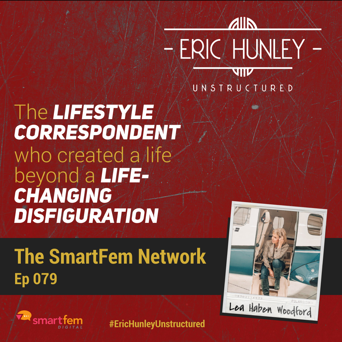 Eric Hunley Unstructured Podcast - 079 Lea Haben Woodford Square Post