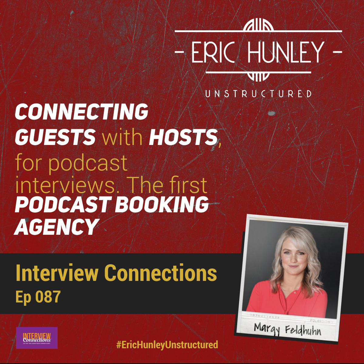 Eric Hunley Unstructured Podcast - 087 Margy Feldhuhn Square Post