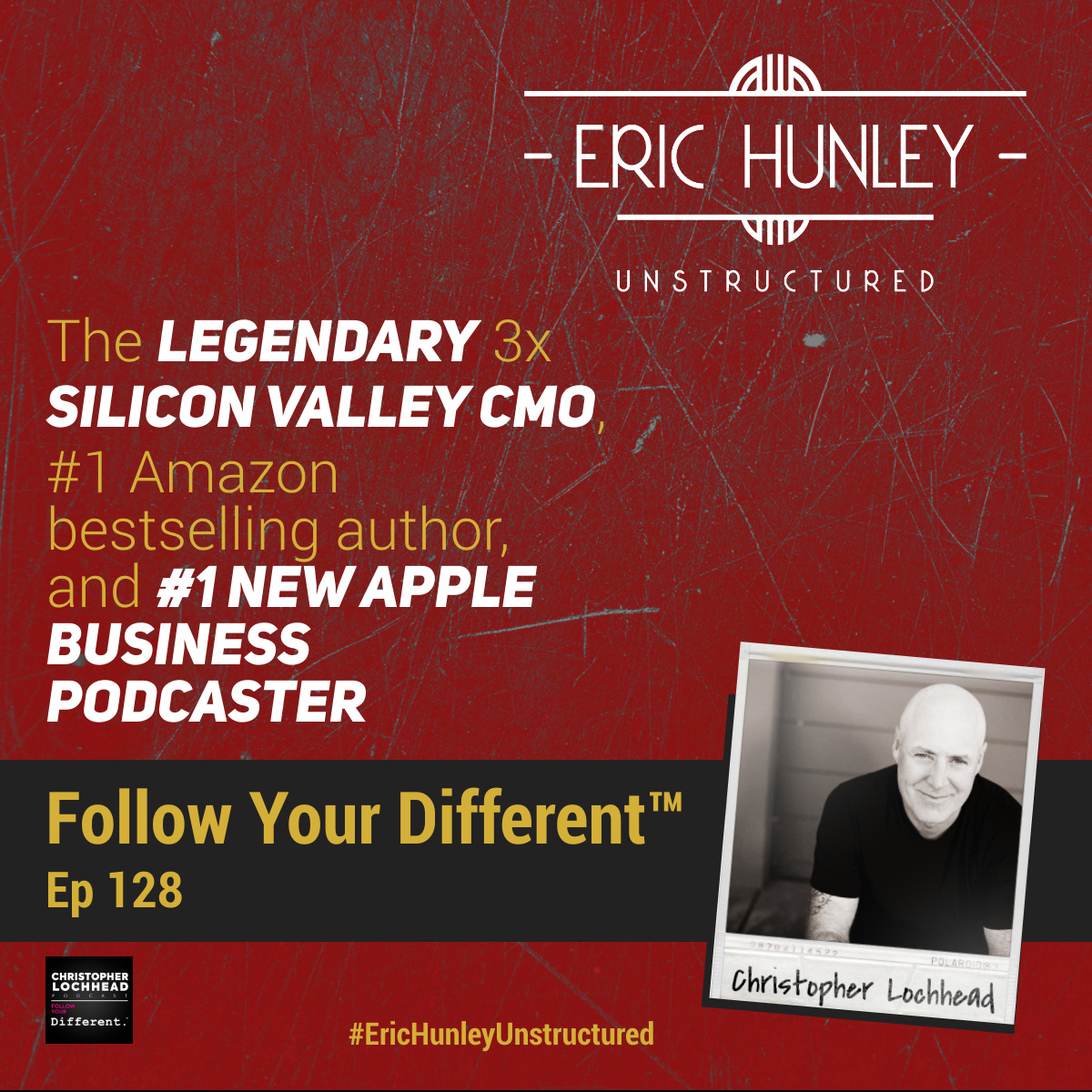 Eric Hunley Unstructured Podcast - 128 Christopher Lochhead Square Post