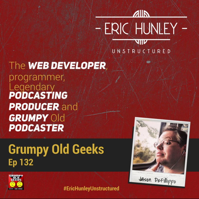 Eric Hunley Unstructured Podcast - 132 Jason DeFillippo Square Post