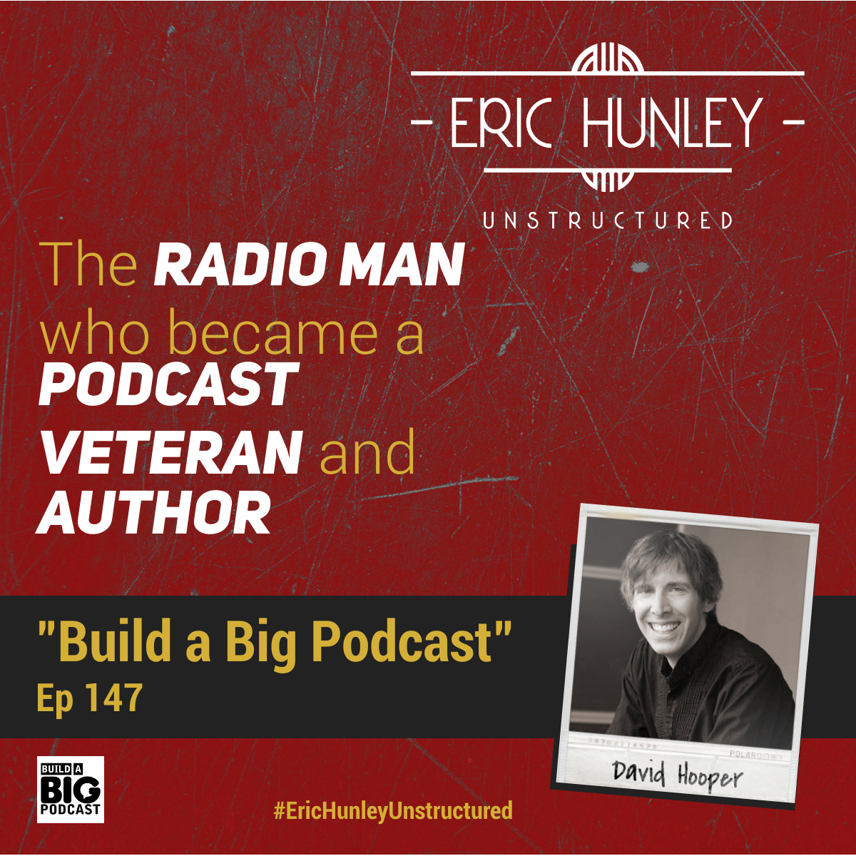 Eric Hunley Unstructured Podcast - 147 David Hooper Square Post