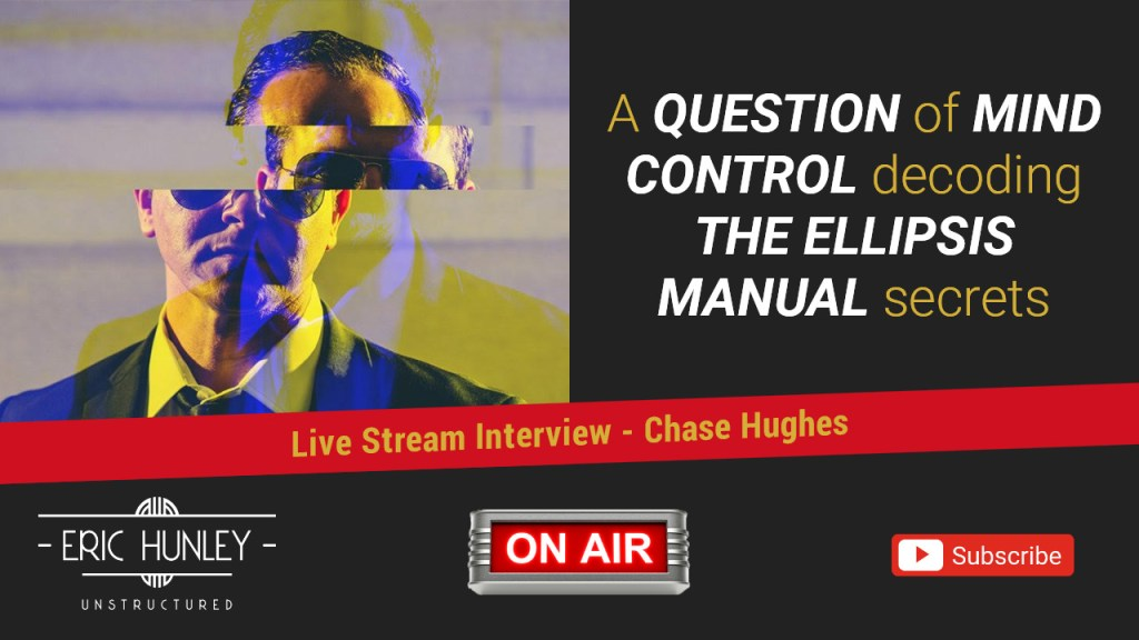 Eric Hunley Unstructured Live Stream Interviews - Chase Hughes YouTube Thumbnail