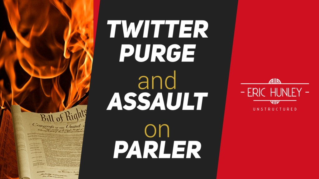 Eric Hunley Unstructured Live Stream Interviews - Twitter Purge and Assault on Parler YouTube Thumbnail