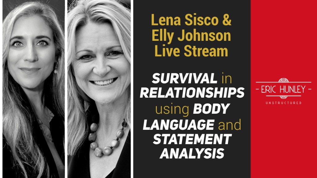 Eric Hunley Unstructured Live Stream Interviews - Survival in relationships using body Language and statement analysis YouTube Thumbnail