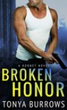 Broken Honor by Tonya Burrows