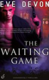 The Waiting Game by Eve Devon